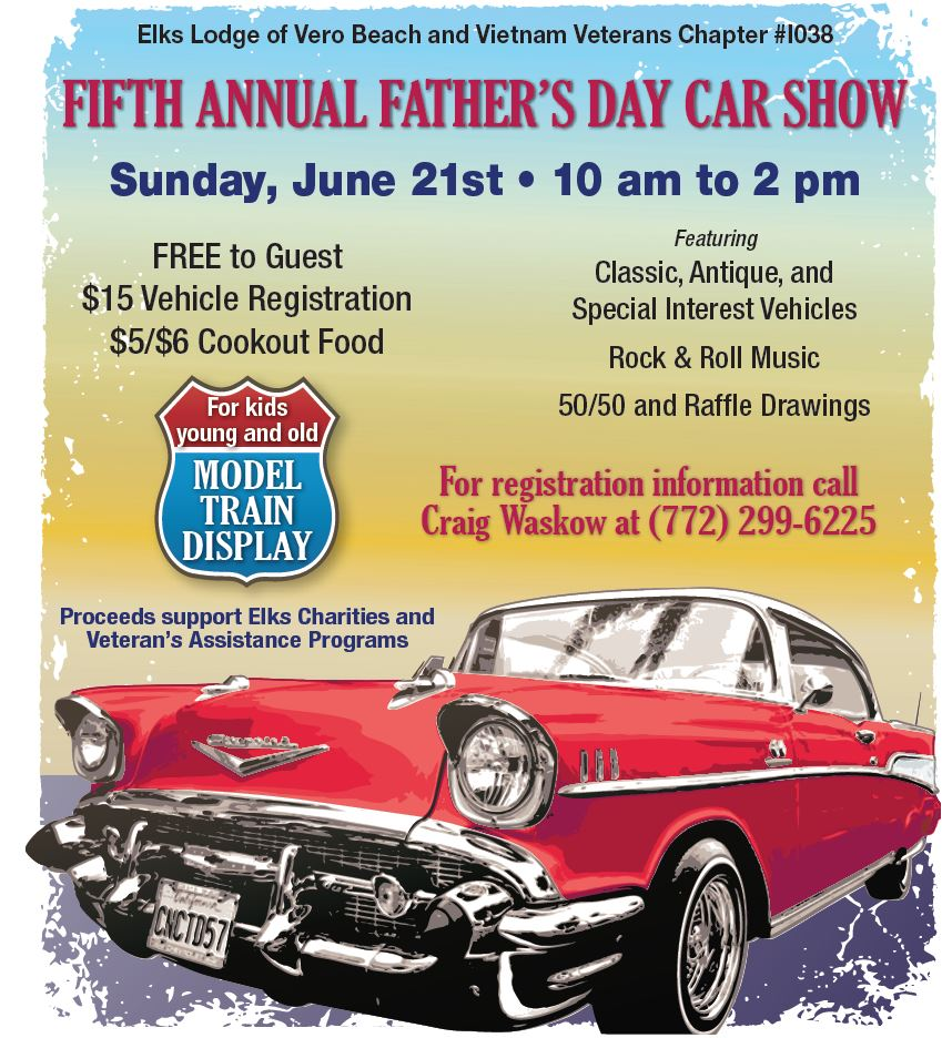 Fathers Day Car Show Vero Beach Elks - Vero beach car show
