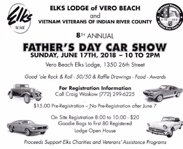 Th Annual Fathers Day Car Show Vero Beach Elks - Vero beach car show 2018